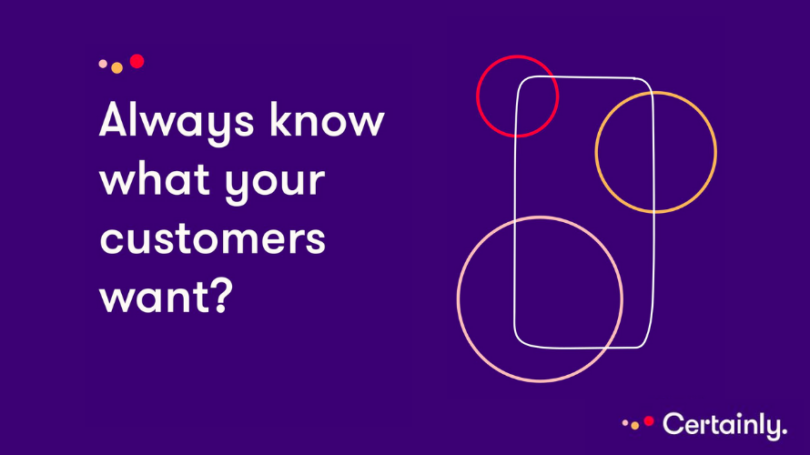 """Infographic saying """"Always know what your customers want?"""""""